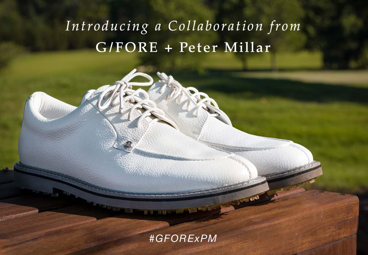 Peter Millar: It's Here: The G/FORE +