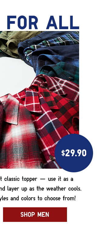 FLANNEL FOR ALL $29.90 - Shop Men