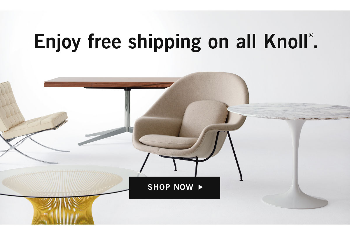 Free shipping on all Knoll