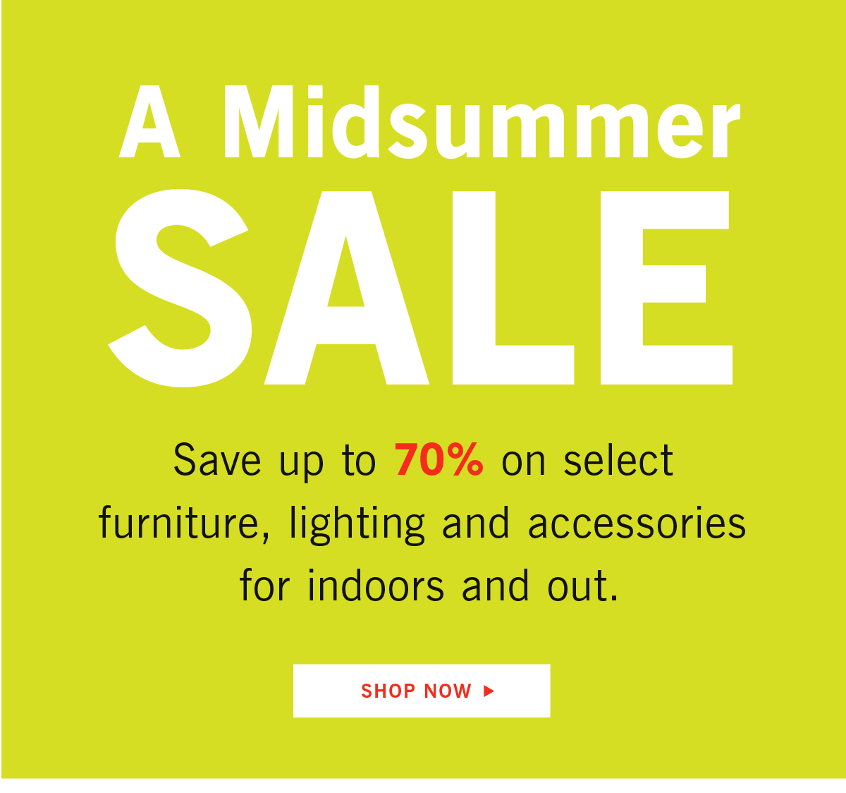 A Midsummer Sale Shop Now