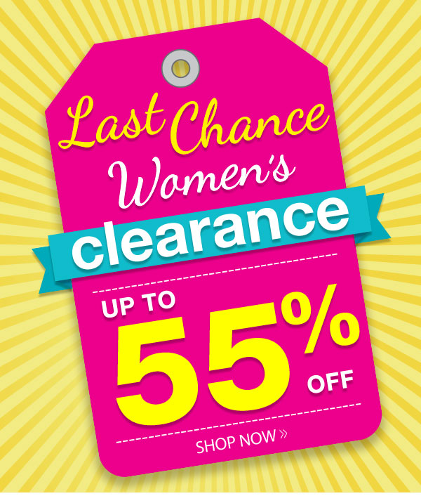 Women's Clearance up to 55% OFF!