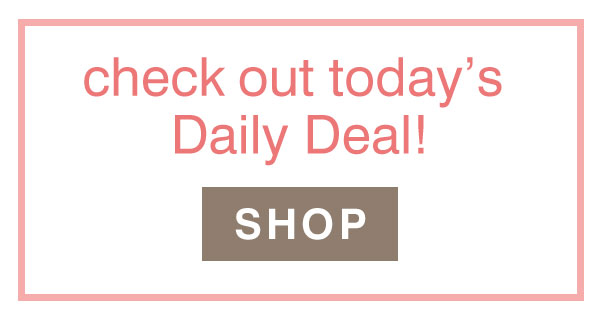Shop our Deal of the Day!