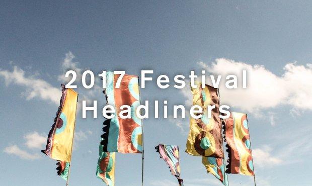 2017 Festival Headliners
