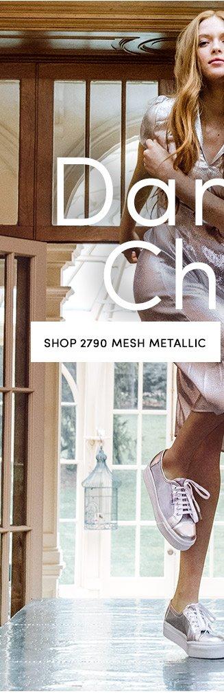 SHOP 2790 MESH METALLIC