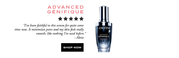 ADVANCED GÉNIFIQUE - SHOP NOW