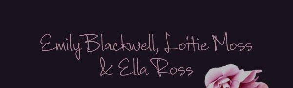 Emily Blackwell, Lottie Moss and Ella Ross