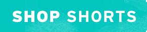Shop shorts now!