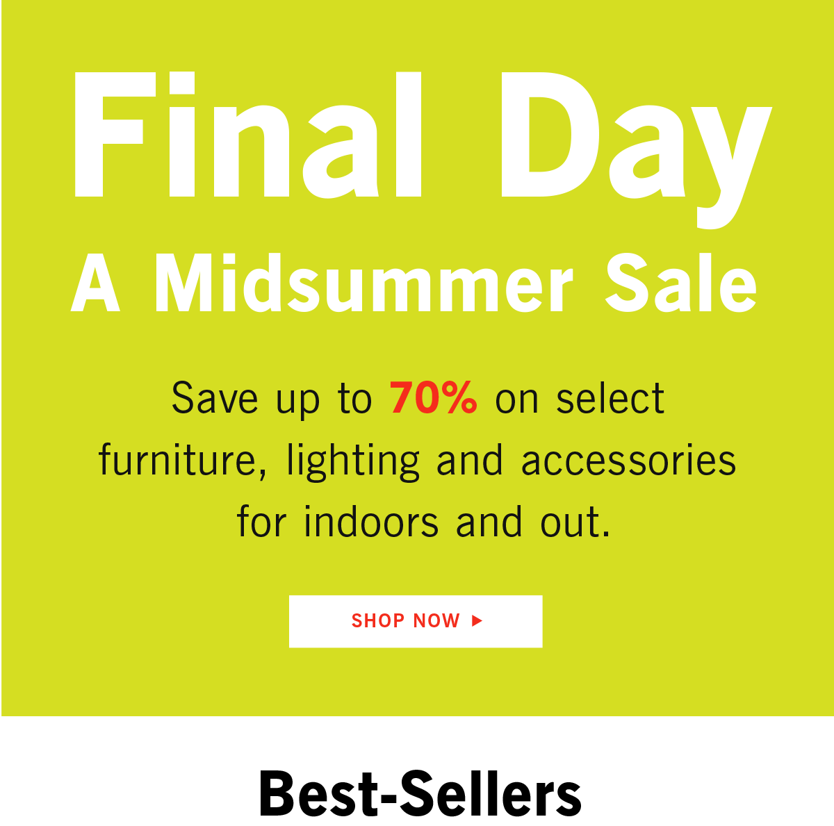 Final Day A Midsummer Sale Shop Now