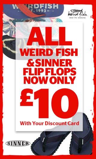 Weird Fish and Sinner Flip Flops
