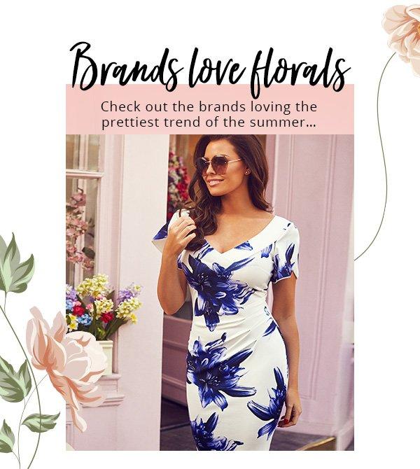 Brands love florals