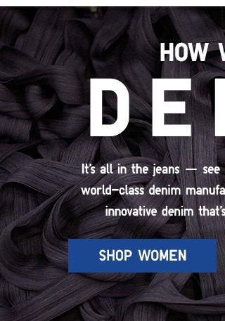HOW WE DO DENIM - Shop Women