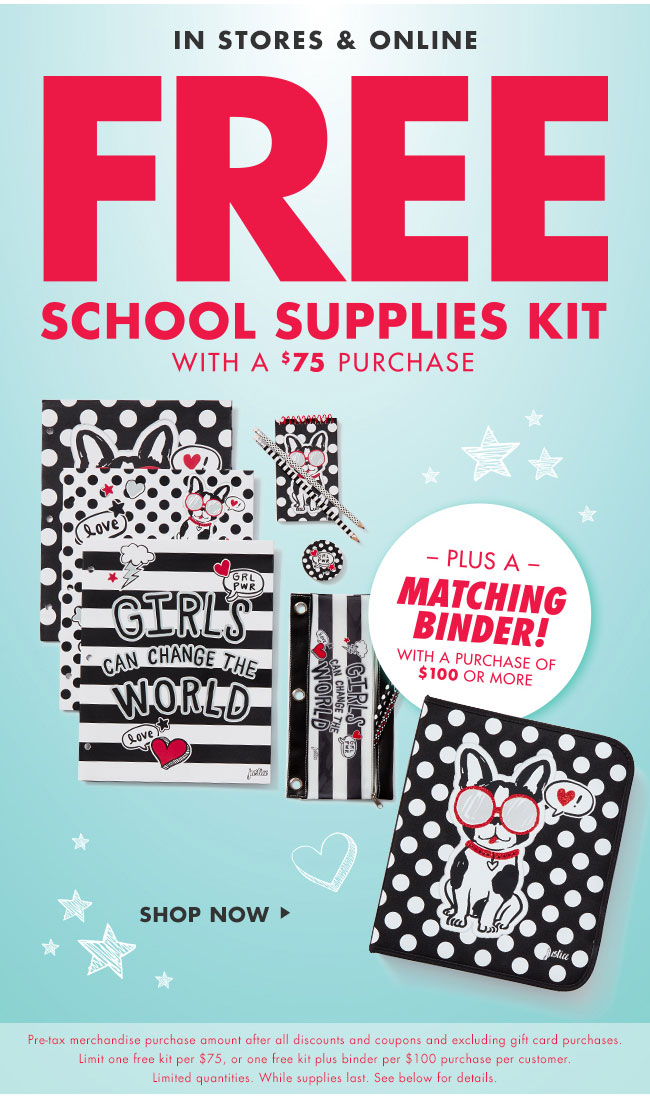 Justice : FREE school supplies kit with $75 purchase + ALL