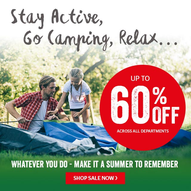 Stay active, go camping, relax
