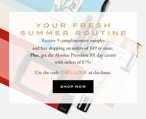 YOUR FRESH SUMMER ROUTINE - SHOP NOW
