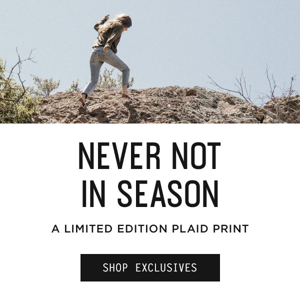 Limited Edition Plaid Print - Shop Exclusives