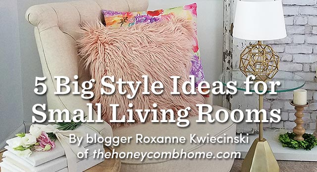 5 Big Style Ideas For Small Living Rooms.