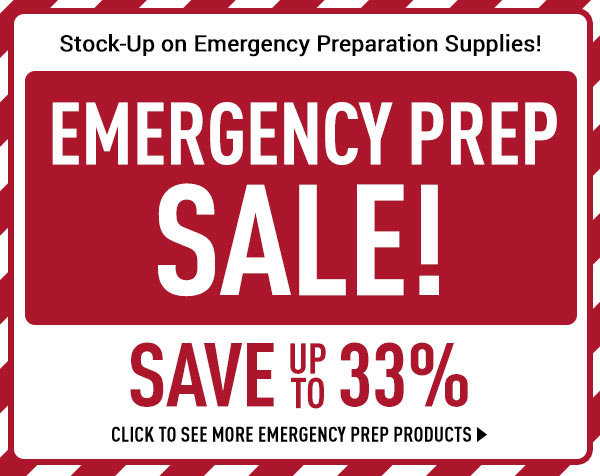 Emergency Prep Sale! Savings up to 33%