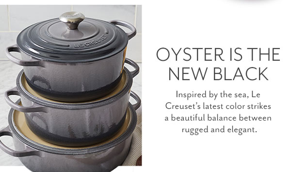 Oyster, a new color from Le Creuset
