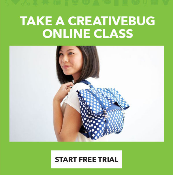 Take a Creativebug Online Class. START FREE TRIAL.