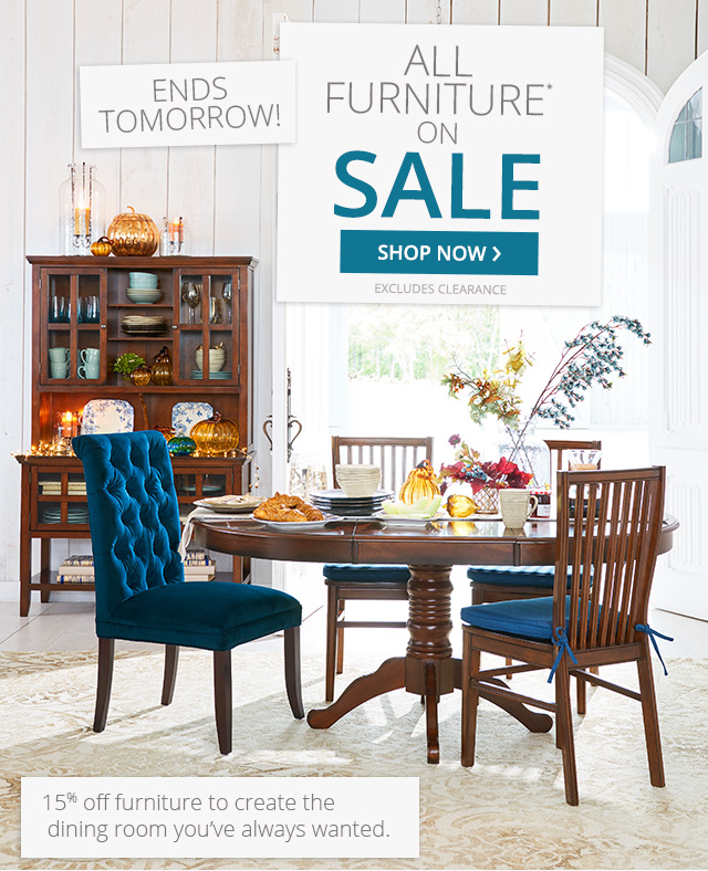 All furniture on sale - 4 days only! 15% off uniques pieces.