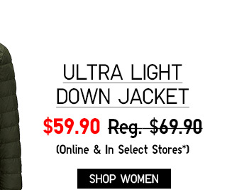 ULTRA LIGHT DOWN JACKET $59.90 - SHOP WOMEN