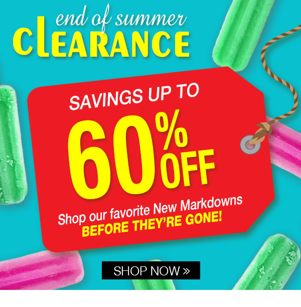 Clearance Savings up to 60% OFF!
