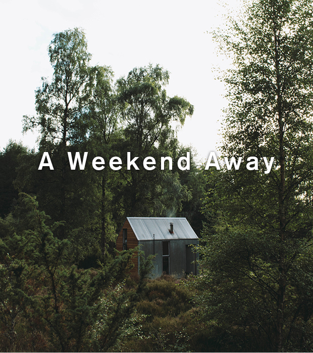A Weekend Away