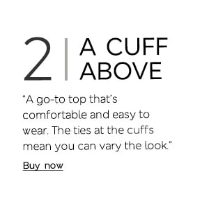 """A go-to top that's comfortable and easy to wear. The ties at the cuffs mean you can vary the look."""