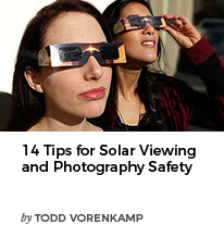 14 Tips for Solar Viewing and Photography Safety by Todd Vorenkamp