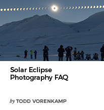 Solar Eclipse Photography FAQ by Todd Vorenkamp