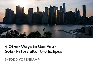 4 Other Ways to Use Your Solar Filters after the Eclipse by Todd Vorenkamp