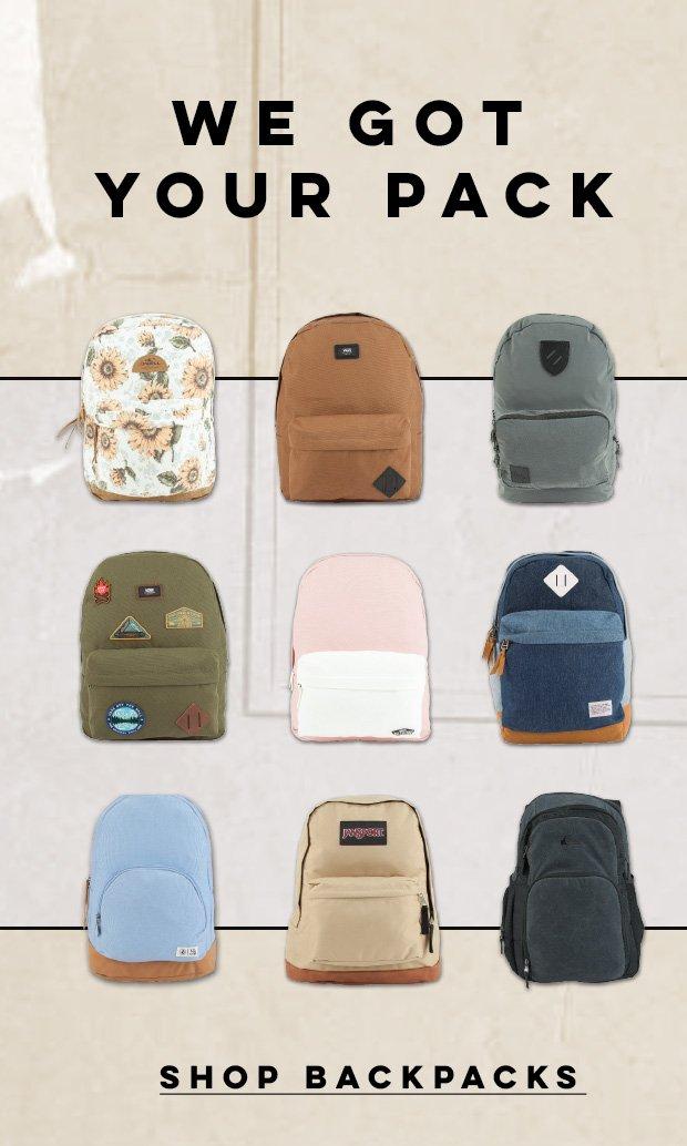 We Got Your Pack...Shop Backpacks