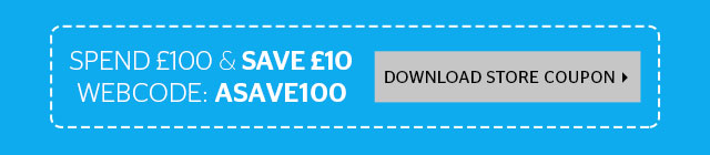 Spend £100 and save £10