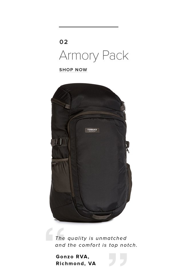 02 – Armory Pack - Shop Now | The quality is unmatchedand the comfort is top notch. – Gonzo RVA, Richmond, VA