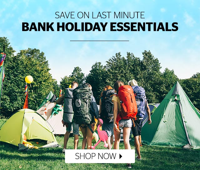 Save On Last Minute Bank Holiday Essentials