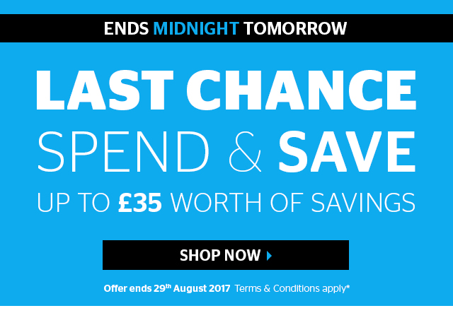Last Chance To Spend & Save