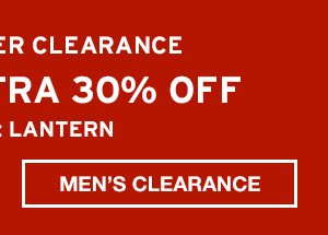 TAKE AN EXTRA 30% OFF | SHOP MEN'S CLEARANCE