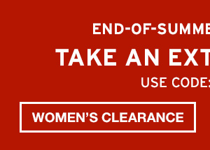 TAKE AN EXTRA 30% OFF | SHOP WOMEN'S CLEARANCE