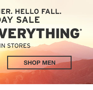 40% OFF YOUR EVERYTHING | SHOP MEN