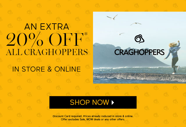 An extra 20% off all Craghoppers -  In store & online