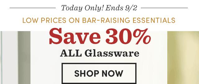 Save 30% All Glassware.