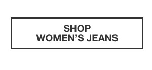 ESSENTIALS FOR FALL | SHOP WOMEN'S JEANS
