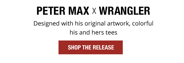 Peter Max X Wrangler. Designed with his original artwork, colorful his and hers tees. Shop The Release.