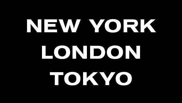 New York, London, Tokyo