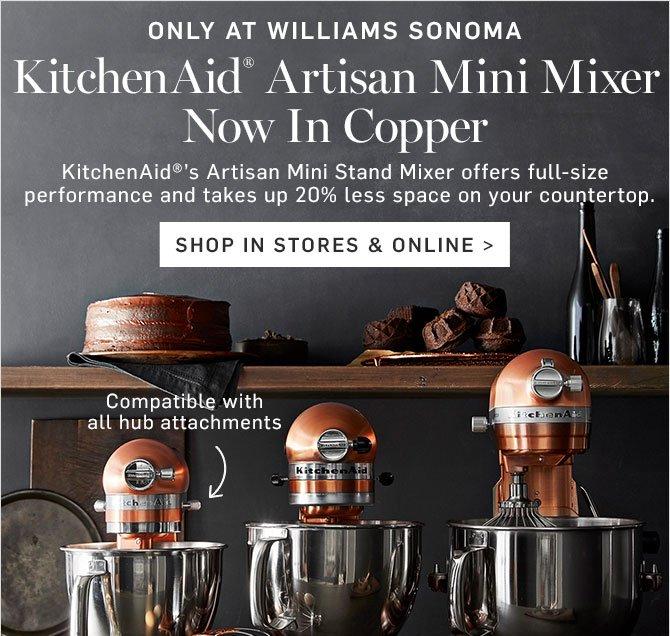 Williams-Sonoma: NEW Mini KitchenAid Stand Mixer in COPPER + Pumpkin on copper disney, copper canisters at walmart, copper keurig, copper flatware,