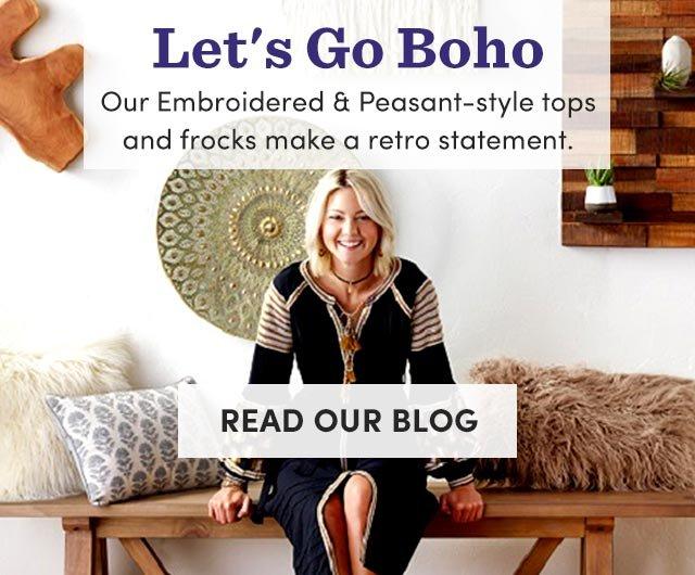 Let's Go Boho. Read Our Blog ›