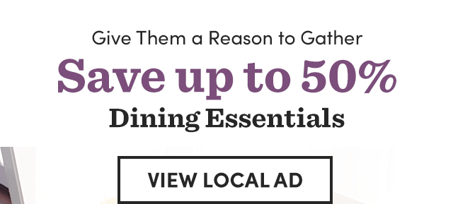Save Up To 50% Dining Essentials