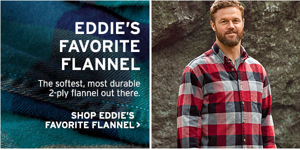 THE ICONIC OUTDOOR SHIRT | SHOP EDDIE'S FAVORITE FLANNEL