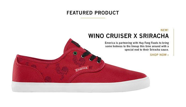 WINO CRUISER X SRIRACHA