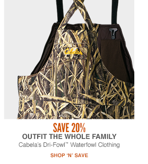 20% Off Cabela's Dri Fowl Waterfowl Clothing for the Family